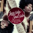 JAZZ SISTER - SOUL SISTER - THE SMARTEST FEMALE VOICES