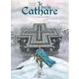 Je suis Cathare Tome 7 - L'accomplissement