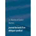 Journal de bord d'un délégué syndical