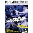 K-1 WORLD MAX 2006, VOL. 3