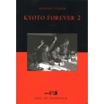 Kyoto forever - Tome 2