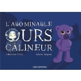 L'abominable ours câlineur