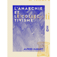 L'Anarchie et le Collectivisme