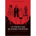 Love and Rockets - L'enfer est pavé de bonnes intentions
