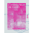 L'Indicateur de Vichy