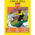 Chick Bill Tome  2 - L'INTEGRALE CHICK BILL TOME 2 : LA TETE DE PIPE. KO-KLOX-KLAN. LA MAISON DU PLUS FORT