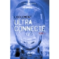 L'isolement ultra-connecté Tome 1