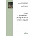 L'oral aujourd'hui : perspectives didactiques