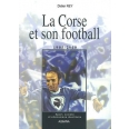 La Corse et son football