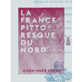 La France pittoresque du Nord