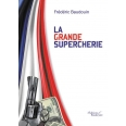 La grande supercherie
