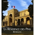 LA RESIDENCE DES PINS. Beyrouth