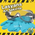 Lasyans An Sekirite / Science Safety Rules
