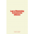 Laws of Diminishing Environmental Influence