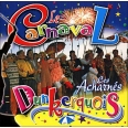 LE CARNAVAL DUNQUERKOIS