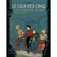 Le Club des 5 Tome 2 - Le passage secret