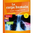 Le corps humain - Organes, systèmes, fonctions