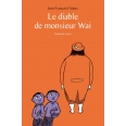 Le diable de Monsieur Wai