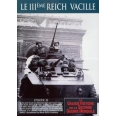 LE III REICH VACILLE