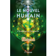 Le nouvel humain – Kryeon tome XII