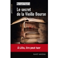 Le secret de la Vieille Bourse