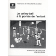 Le volley-ball à la portée de l'enfant