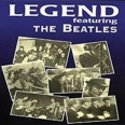 LEGEND - FEATURING THE BEATLES