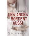 Felicity Atcock Tome 1 - Les anges mordent aussi