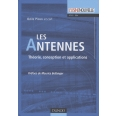 Les Antennes - Théorie, conception et applications