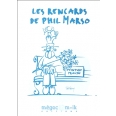 Les rencards de Phil Marso
