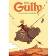 Gully Tome 1 - Les vengeurs d'injures