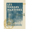 Les Vierges martyres