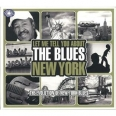 LET ME TELL YOU ABOUT THE BLUES /VOL.3 : NEW YORK