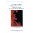"""Let Miss Jane tell the story"""
