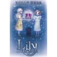 Lily: Lily and the Traitors' Spell