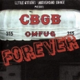 "LITTLE STEVEN'S UNDERGROUND GARAGE PRESENTS ""CBGB FOREVER"""