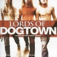 LORDS OF DOGTOWN (BOF)