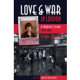 Love and War in London