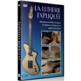 LUTHERIE EXPLIQUEE