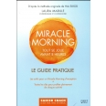 Miracle Morning - Tout se joue avant 8h00