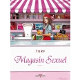 Magasin Sexuel Tome 1