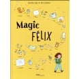 Magic Félix Tome 1 - Apprenti Magicien