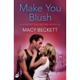 Make You Blush: A Dumont Bachelors enovella 0.5 (A fun, sexy romantic comedy)