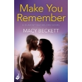 Make You Remember: Dumont Bachelors 2 (A sexy romantic comedy of second chances)