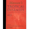 Manson's Tropical Diseases. 21st Edition