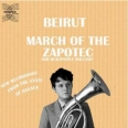 MARCH OF THE ZAPOTEC