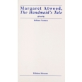 Margaret Atwood, «The Handmaid's Tale»