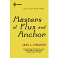 Masters of Flux and Anchor