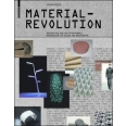 Material revolution: sustainable multi-purpose materials for design and architecture /anglais