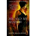 Me and My Shadow (Silver Dragons Book Three)